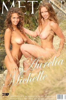 MetArt Aurelia A & Michelle F in Presenting Aurelia & Michelle